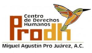 Centro de derechos humanos Miguel Agustín Pro Juárez (Prodh) A.C.