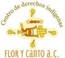 Centro de Derechos Indígenas Flor y Canto A.C.